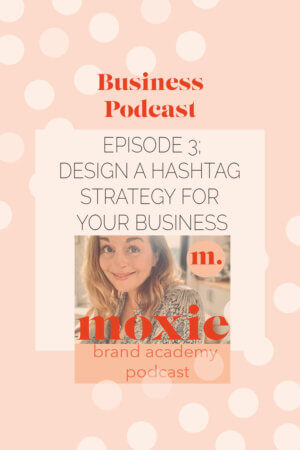Design A Hashtag Strategy For Your Business